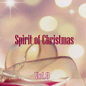 Spirit of Christmas - Vol. 9 by Various Artists