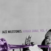 Jazz Milestones: Ahmad Jamal, Vol. 4 de Ahmad Jamal
