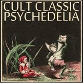 Cult Classic Psychedelia de Various Artists