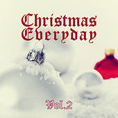 Christmas Everyday - Vol. 2 von Various Artists