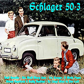 Schlager 50-3 by Various Artists