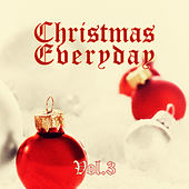 Christmas Everyday - Vol. 3 von Various Artists