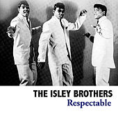 Respectable van The Isley Brothers