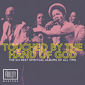 Touched by the Hand of God – the Six Best Spiritual Albums of All Time by Various Artists