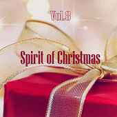 Spirit of Christmas - Vol. 8 de Various Artists