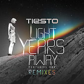 Light Years Away (Remixes) by Tiësto
