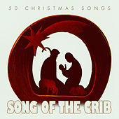 Song of the Crib - 50 #christmas Songs von Various Artists