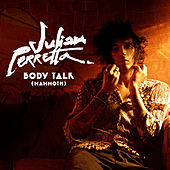 Body Talk (Mammoth) by Julian Perretta