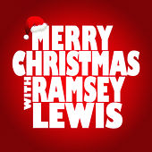 Merry Christmas with Ramsey Lewis de Ramsey Lewis