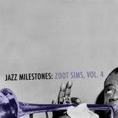 Jazz Milestones: Zoot Sims, Vol. 4 de Zoot Sims