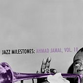 Jazz Milestones: Ahmad Jamal, Vol. 10 de Ahmad Jamal
