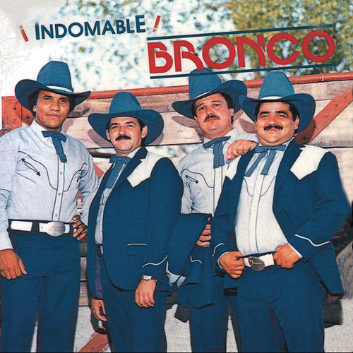 Indomable by Bronco