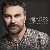 No se me acaba el alma by Mijares