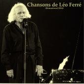 Chansons de léo ferré (Remastered 2014) de Leo Ferre