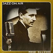 Jazz on Air de Mose Allison