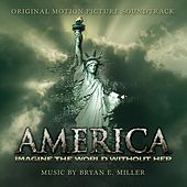 America: Imagine the World Without Her (Original Motion Picture Soundtrack) von Various Artists