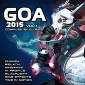 Goa 2015, Vol. 1 von Various Artists