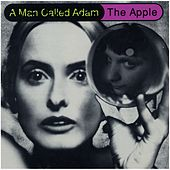 The Apple by A Man Called Adam