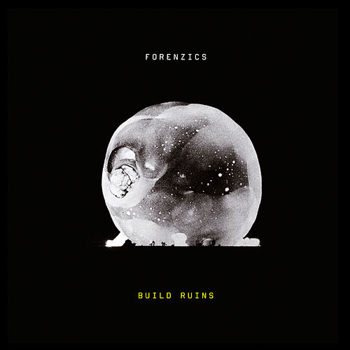 Build Ruins - EP by Forenzics