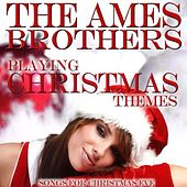 Playing Christmas Themes de The Ames Brothers