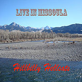 Live in Missoula by Hillbilly Hellcats