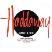Catch a Fire (Radio Mixes) de Haddaway