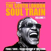 The South London Soul Train, Vol. 1 by Various Artists