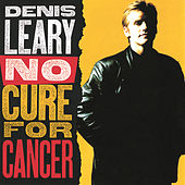 No Cure For Cancer von Denis Leary
