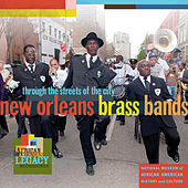 New Orleans Brass Bands: Through the Streets of the City van Various Artists
