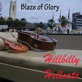 Blaze of Glory von Hillbilly Hellcats