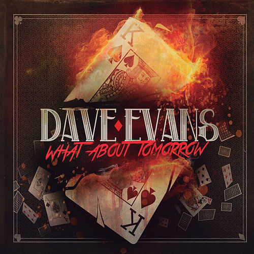 What About Tomorrow by Dave Evans