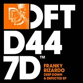 Deep Down & Defected EP de Franky Rizardo