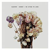No Cities To Love von Sleater-Kinney
