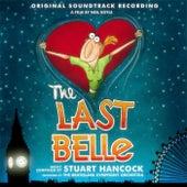 The Last Belle (Original Soundtrack Recording) by Stuart Hancock