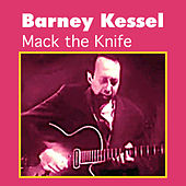 Mack the Knife by Barney Kessel