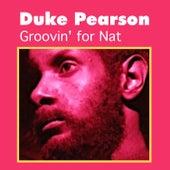 Groovin' for Nat by Duke Pearson