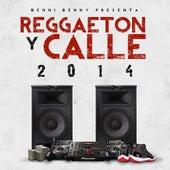 Reggaeton Y Calle 2014 de Benny Benni