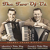 The Two of Us by Frank Yankovic