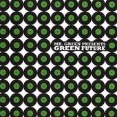 Mr. Green Presents: Green Future de Mr. Green