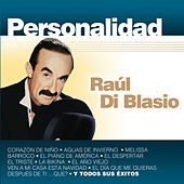 Personalidad de Raul Di Blasio