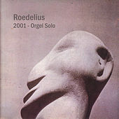 Roedelius 2001 - Orgel Solo by Roedelius