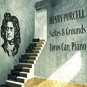 Henry Purcell: Suites & Grounds von Toros Can