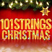 101 Strings Christmas by 101 Strings Orchestra