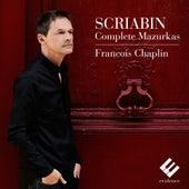 Scriabin: Complete Mazurkas de François Chaplin
