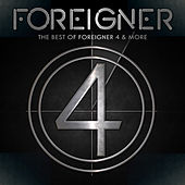 The Best Of Foreigner 4 & More de Foreigner