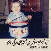 Drum + Fife by Smashing Pumpkins