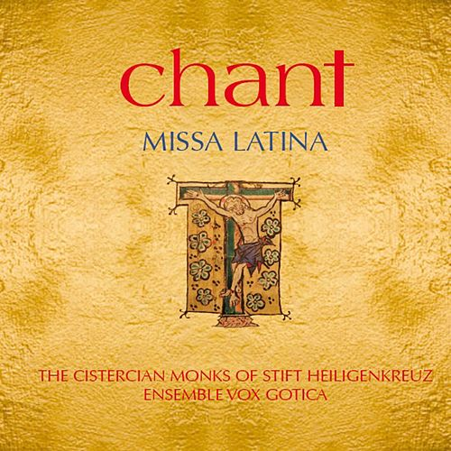 Chant: Missa Latina by Cistercian Monks of Stift Heiligenkreuz