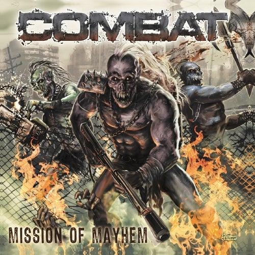 Mission of Mayhem by Combat