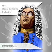 Bachs Minuet G Major BWV Anh.114 by The Classic-UpToDate Orchestra