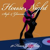 House Night (Style & Glamour) de Various Artists